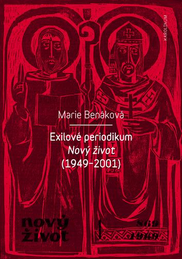 Exilové periodikum - Nový život (1949 - 2001)