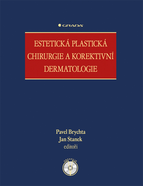 Estetická plastická chirurgie a korektivní dermatologie - Pavel Brychta