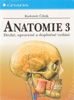Anatomie 3 - Druhé, upravené a doplněné vydání