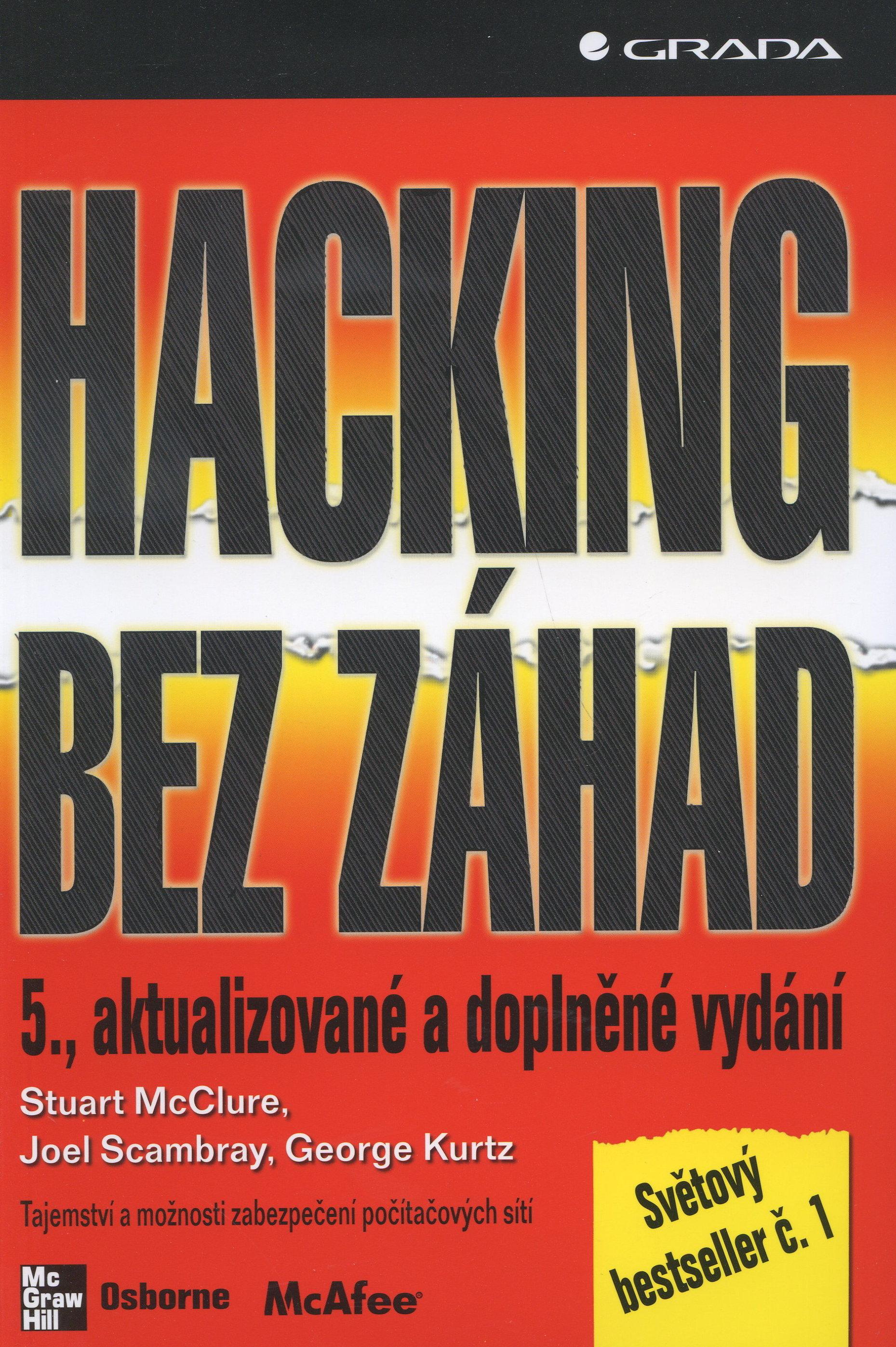 Hacking bez záhad - 5., aktualizované a doplněné vydání
