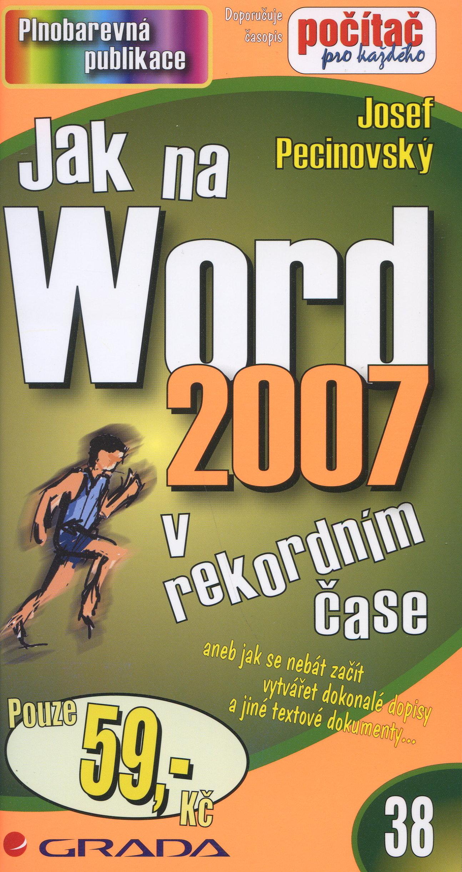 Jak na Word 2007 v rekordním čase