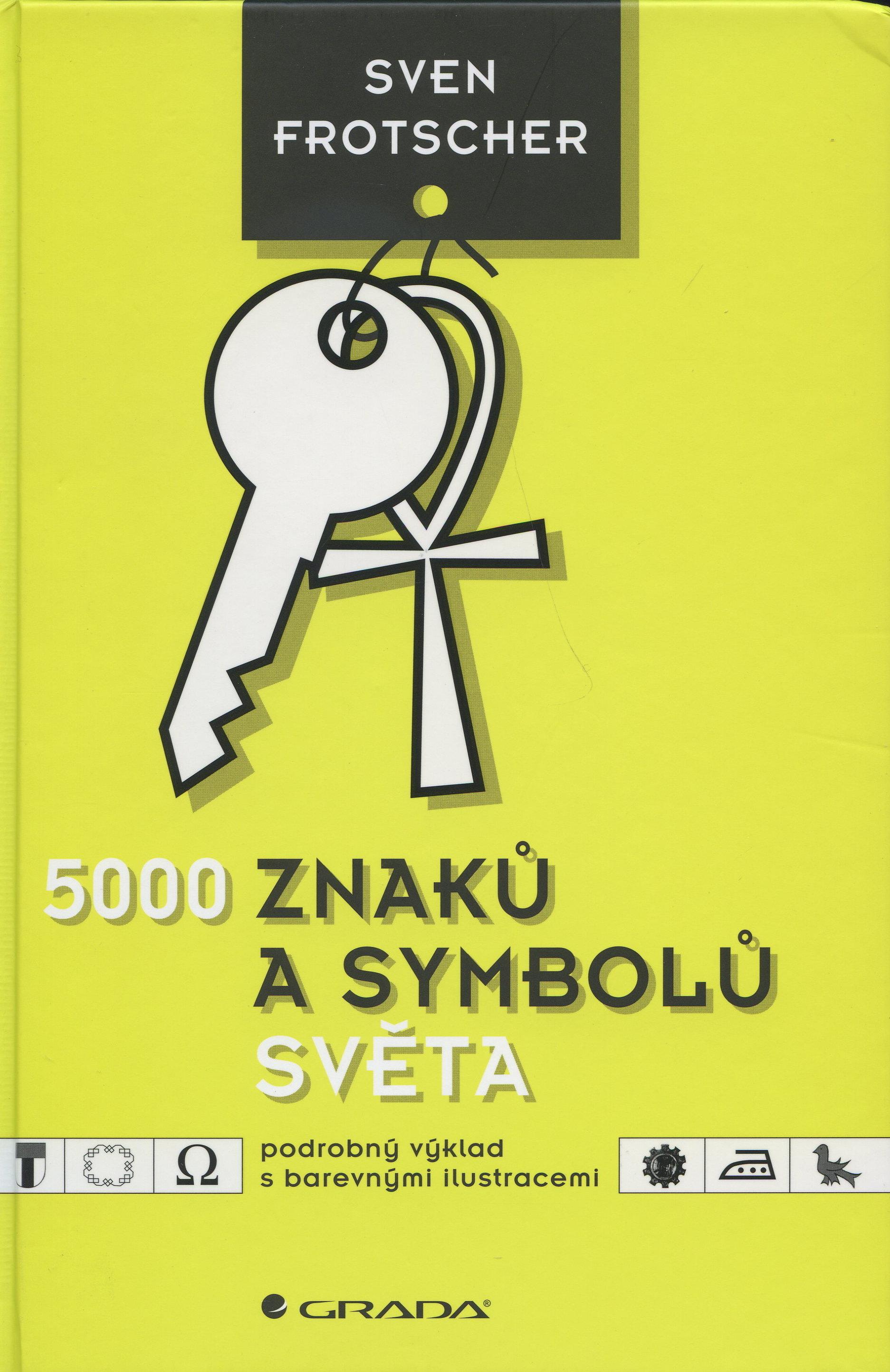 5000 znaků a symbolů světa - podrobný výklad s barevnými ilustracemi