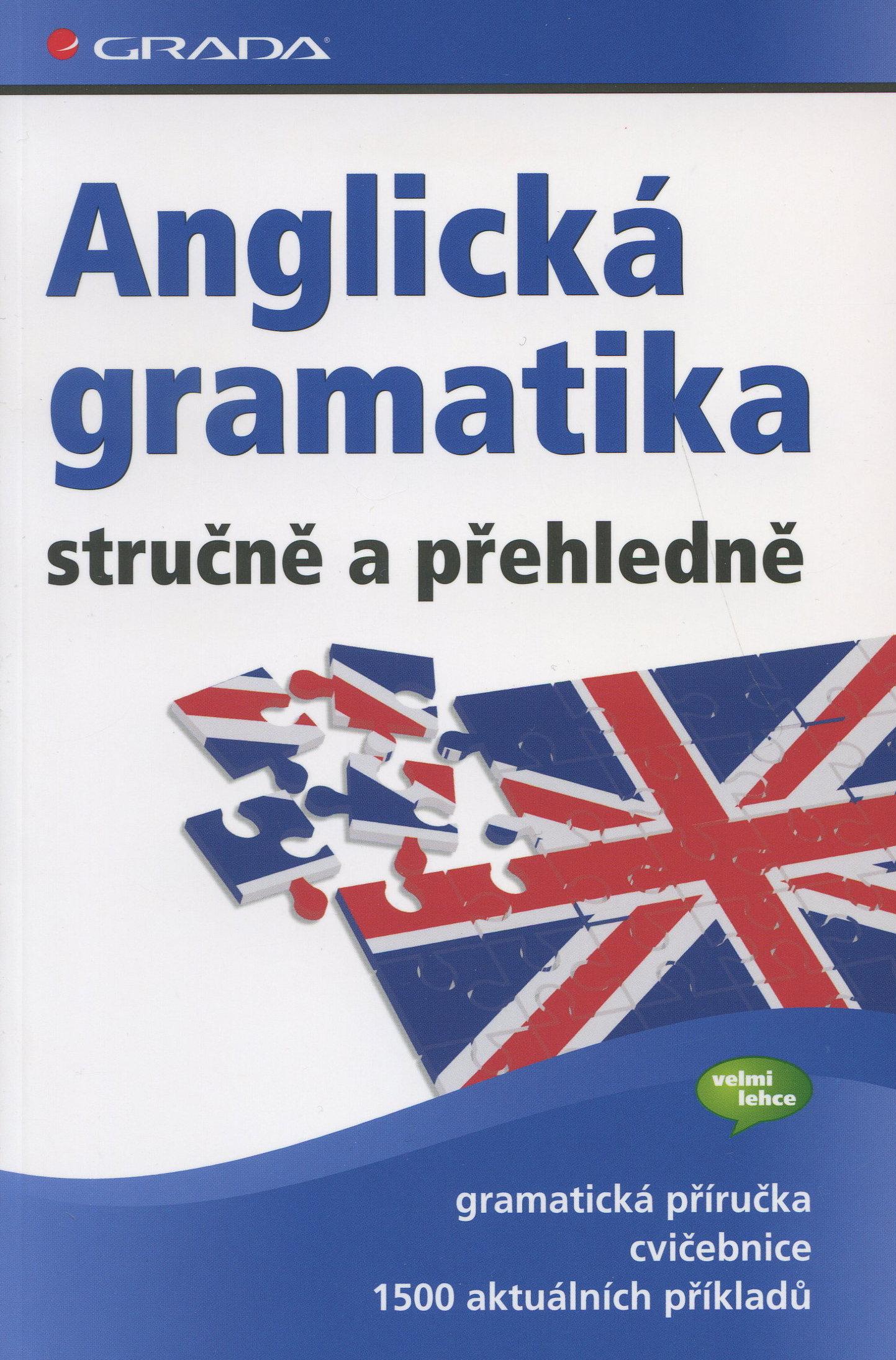 Anglická gramatika - stručně a přehledně