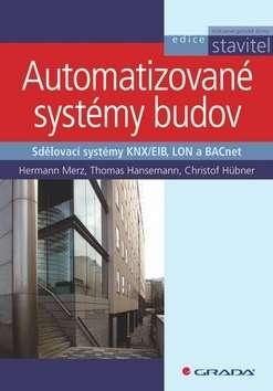 Automatizované systémy budov - Sdělovací systémy KNX/EIB, LON a BACnet