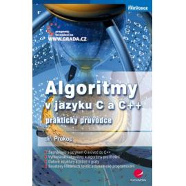 Algoritmy v jazyku C a C++ - praktický průvodce