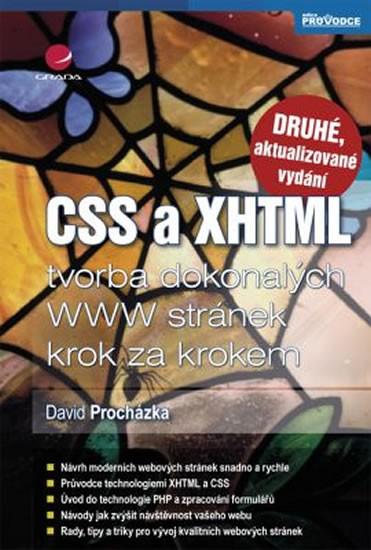 CSS a XHTML - Tvorba dokonalých WWW stránek krok za krokem