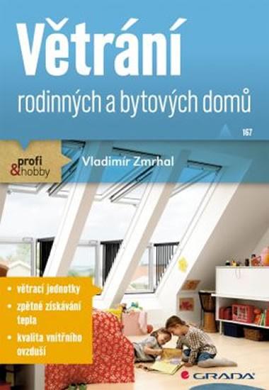 Větrání rodinných a bytových domů - Vladimír Zmrhal