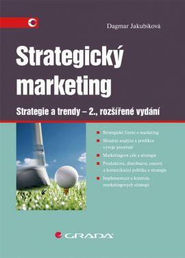 Strategický marketing - Strategie a trendy – 2., rozšířené vydání