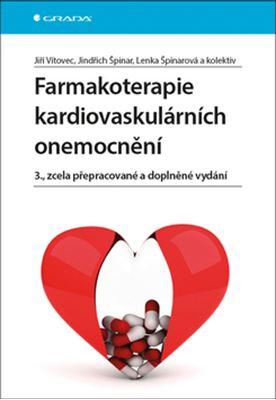 Farmakoterapie kardiovaskulárních onemocnění - 3., zcela přepracované a doplněné vydání