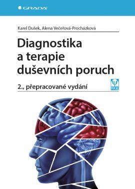 Diagnostika a terapie duševních poruch - 2., přepracované vydání