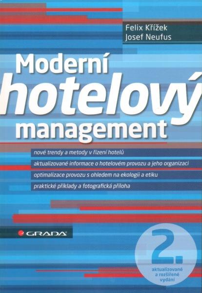 Moderní hotelový management - 2., aktualizované a rozšířené vydání