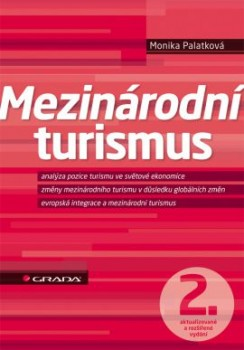 Mezinárodní turismus - 2., aktualizované a rozšířené vydání