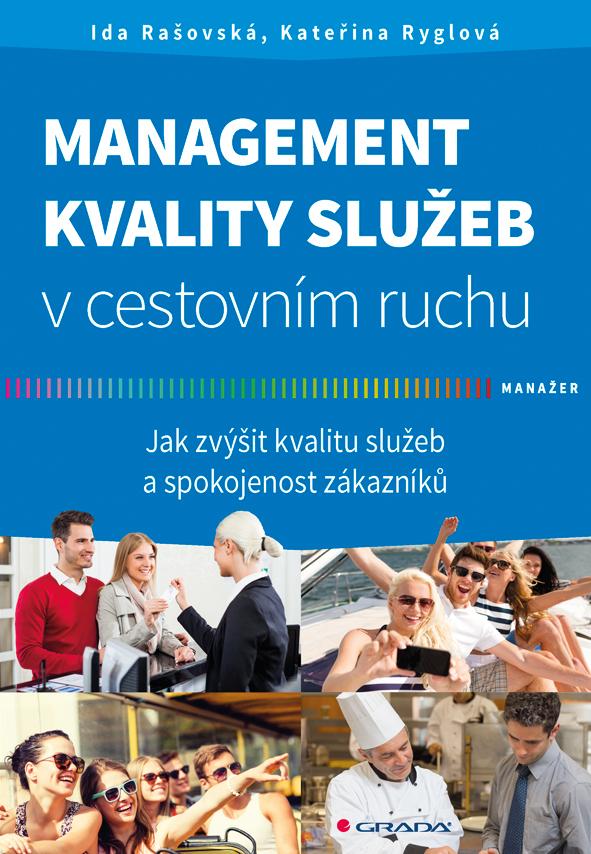 Management kvality služeb v cestovním ruchu - Jak zvýšit kvalitu služeb a spokojenost zákazníků