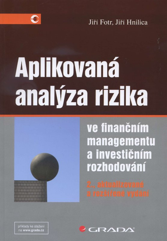 Aplikovaná analýza rizika - ve finančním managementu a investičním rozhodování