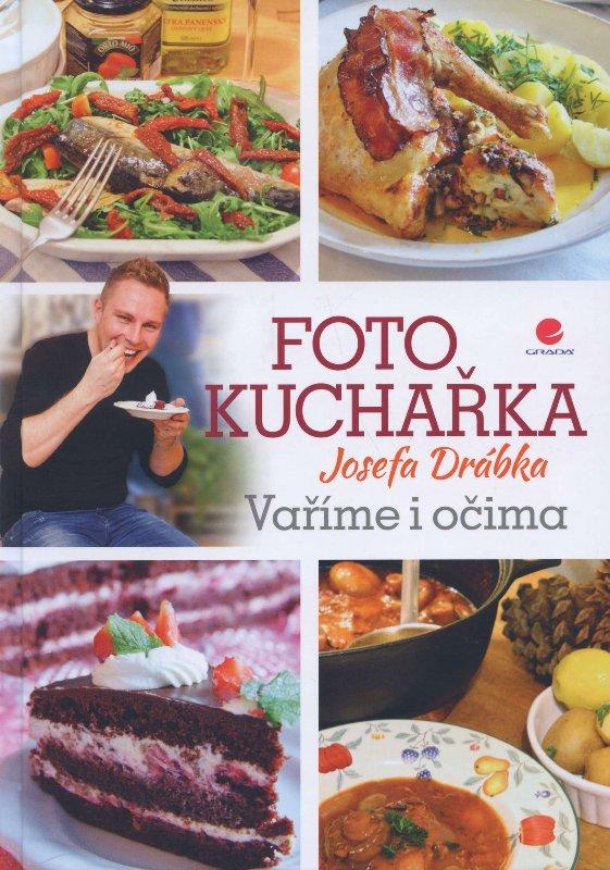 Fotokuchařka Josefa Drábka