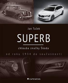 Superb - chlouba značky Škoda