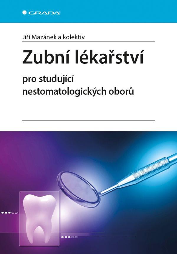 Zubní lékařství - pro studující nestomatologických oborů