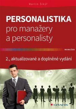 Personalistika pro manažery a personalisty - 2., aktualizované a doplněné vydání