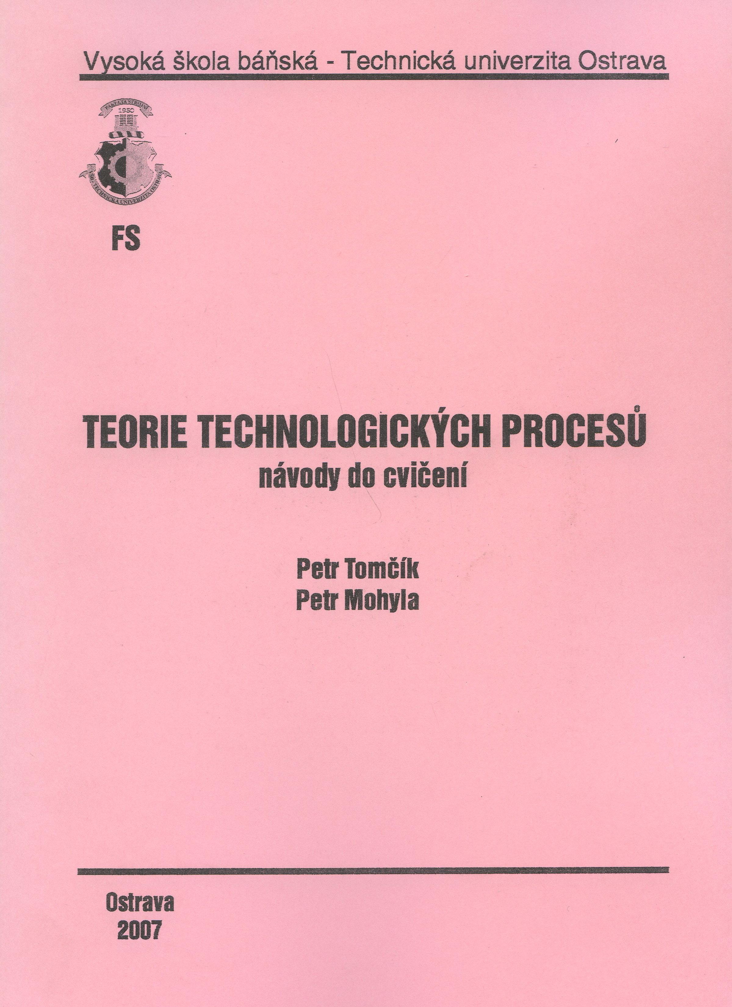 Teorie technologických procesů - návody na cvičení