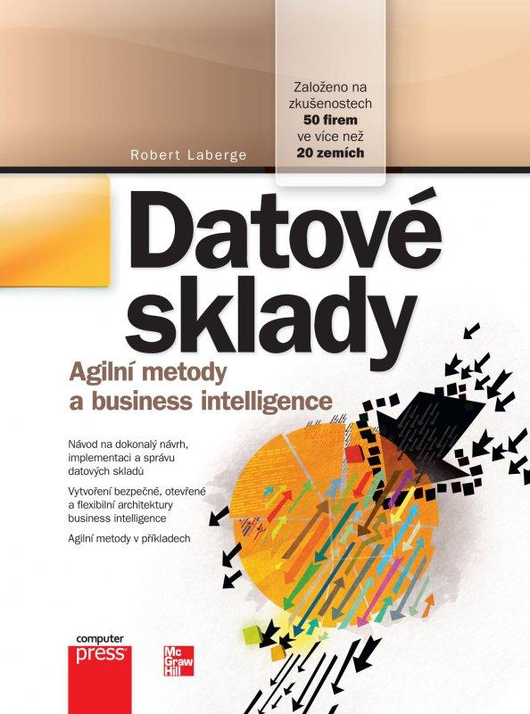 Datové sklady - Agibilní metody a business intelligence
