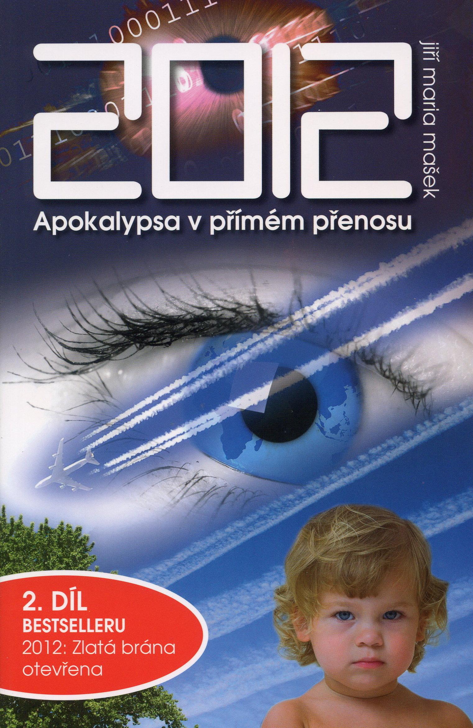 2012 - Apokalypsa v přímém přenosu - 2. díl edice Rok 2012
