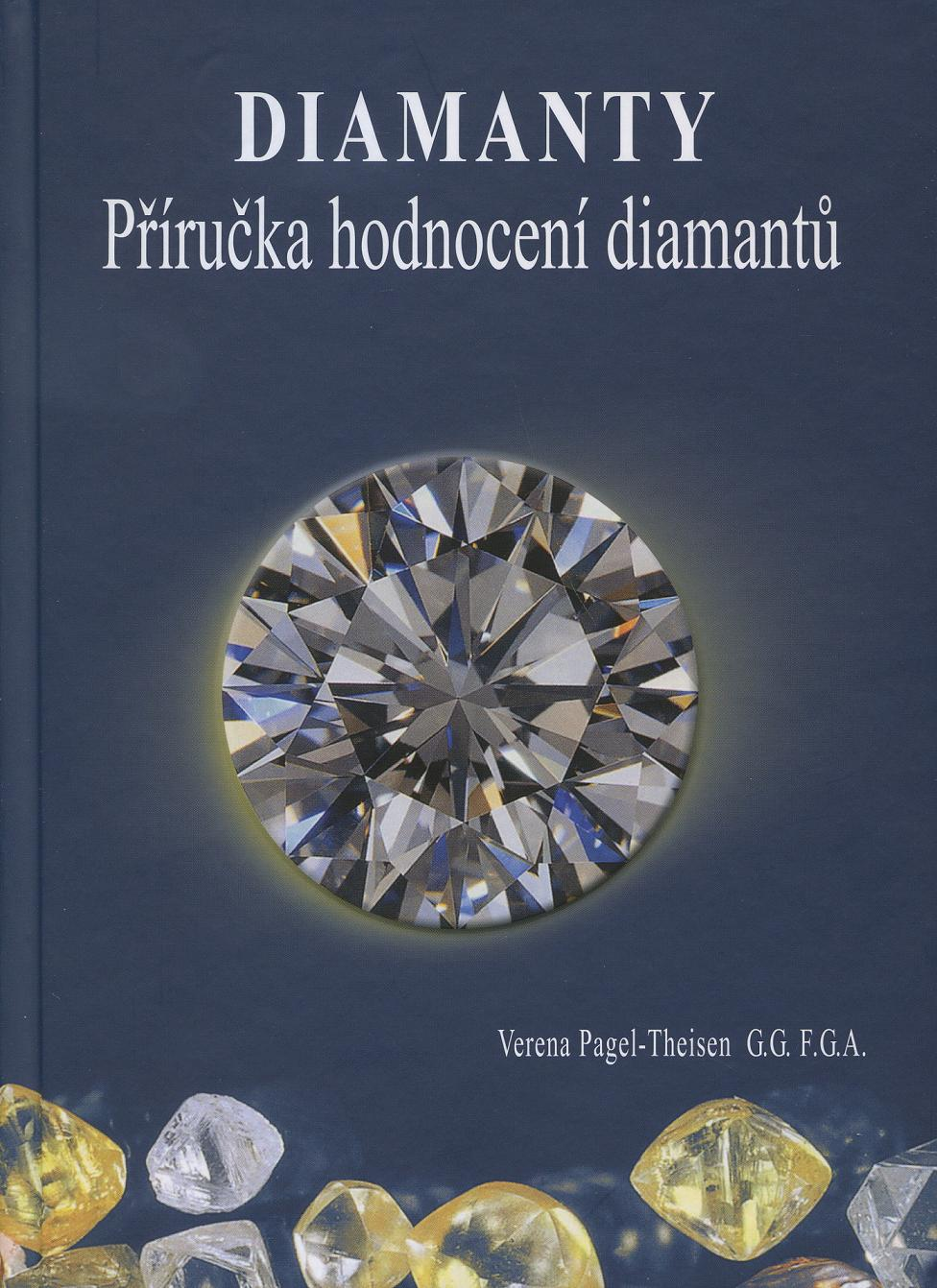 Diamanty - Příručka hodnocení diamantů - 2. upravené vydanie