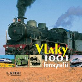 Vlaky - 1001 fotografií