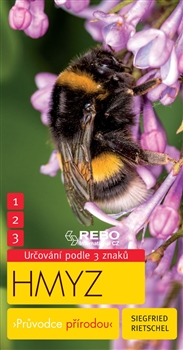 Hmyz - Průvodce přírodou - 3 znaky klíč ke spolehlivému určování