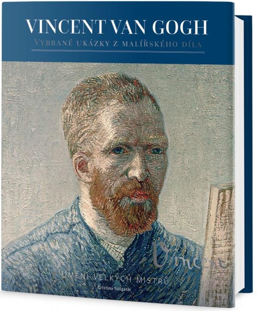 Vincent van Gogh - Život, osobnost a dílo