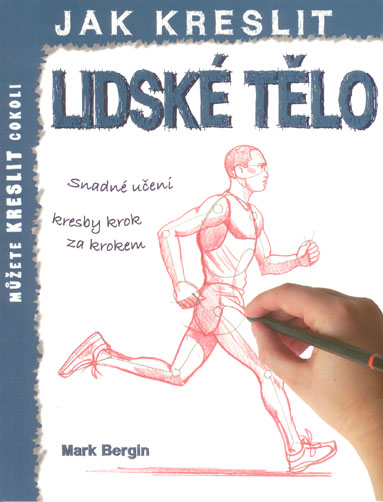 Jak kreslit: Lidské tělo