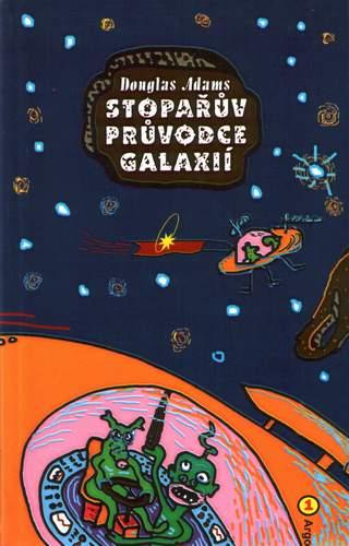 Stopařův průvodce Galaxií 1. - Trilogie v pěti dílech