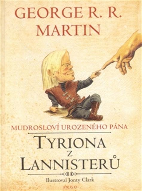 Mudrosloví urozeného pána Tyriona z Lannistetů