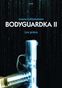 Bodyguardka II. - Lev práva