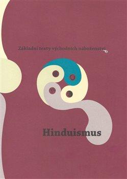 Hinduismus - Základní texty východních náboženství 1.