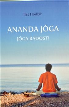 Ananda jóga - Jóga radosti