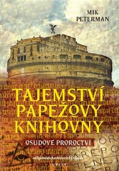 Tajemství papežovy knihovny - Osudové proroctví