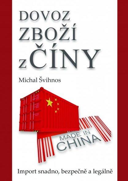 Dovoz zboží z Číny - import snadno, bezpečně a legálně