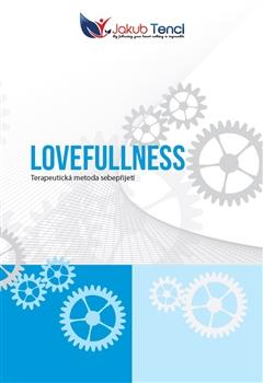 Lovefullness - Terapeutická metoda sebepřijetí