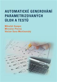 Automatické generování parametrizovaných úloh a testů