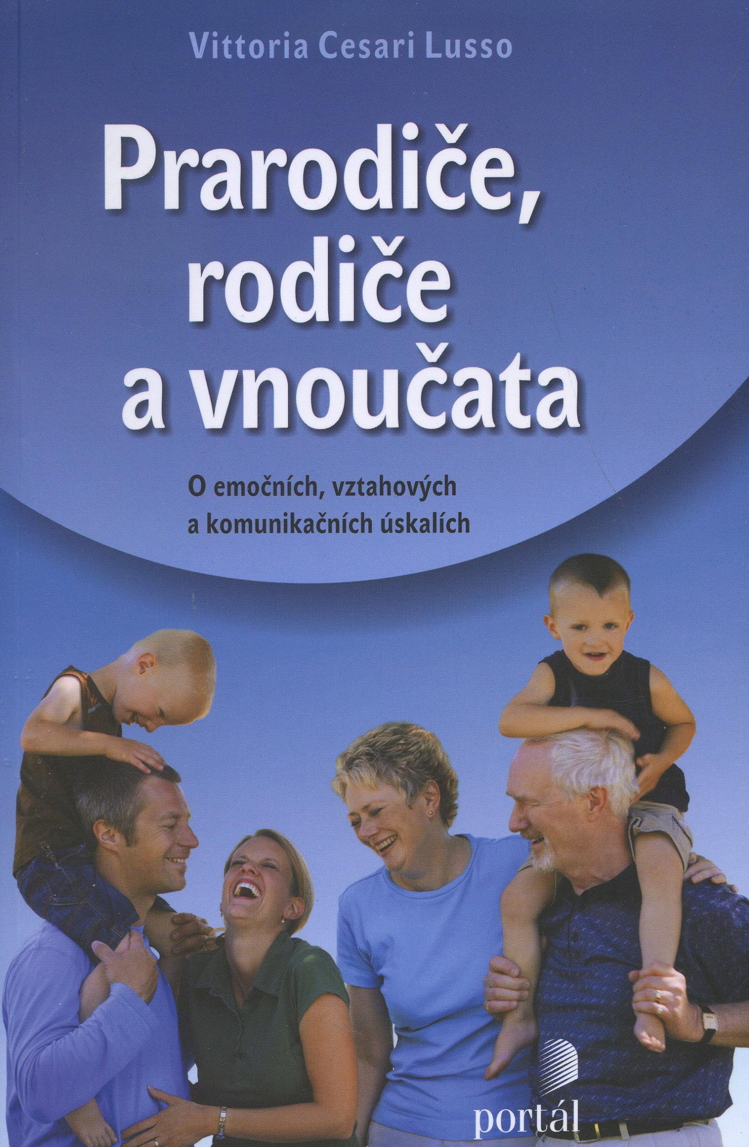 Prarodiče, rodiče a vnoučata