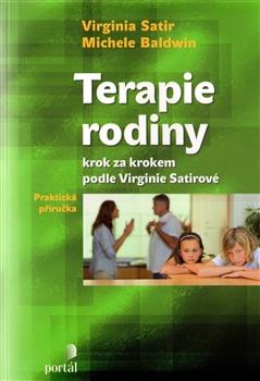 Terapie rodiny krok za krokem podle Virginie Satirové