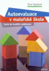 Autoevaluace v MŠ - Cesta ke kvalitě vzdělávání