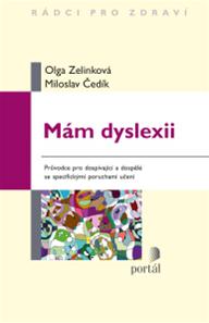 Mám dyslexii - Průvodce pro dospívající a dospělé se specifickými poruchami učení
