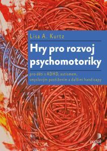 Hry pro rozvoj psychomotoriky