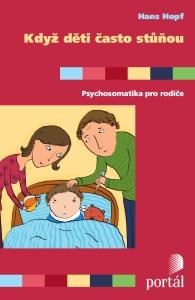 Když děti často stůňou - Psychosomatika pro rodiče