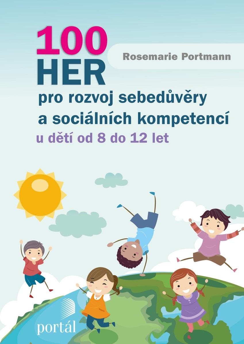 100 her pro rozvoj sebedůvěry a sociálních kompetencí - u dětí od 8 do 12 let