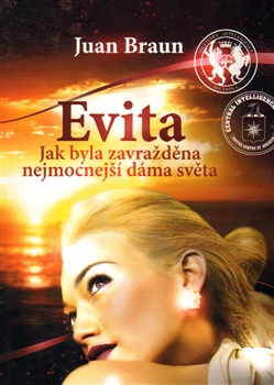 Evita - Jak byla zavražděna nejmocnější dáma světa