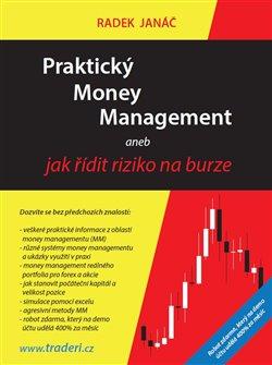 Praktický Money Management - aneb jak řídit riziko na burze
