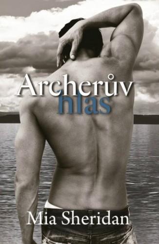 Archerův hlas - Znamení lásky 1
