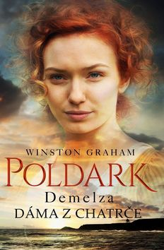Demelza: Dáma z chatrče - Poldark 2